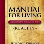 NOW AVAILABLE – Manual For Living: Reality, A User's Guide to the Meaning of Life