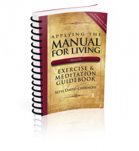 Applying the Manual For Living: Exercise & Meditation Guidebook